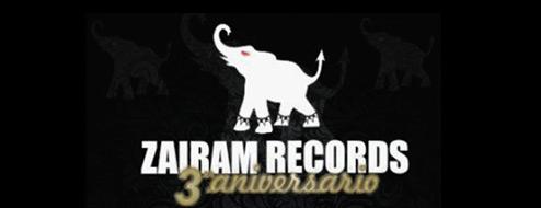 Zairam Records celebrará 3er aniversario
